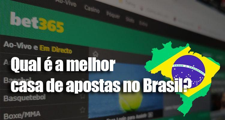 melhor casa apostas brasil