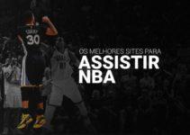 Saiba como assistir NBA ao vivo grátis online em 2020